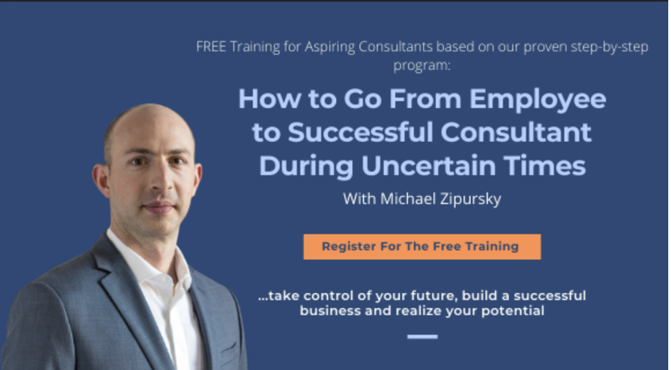 How to Go From Employee to Successful Consultant During Uncertain Times