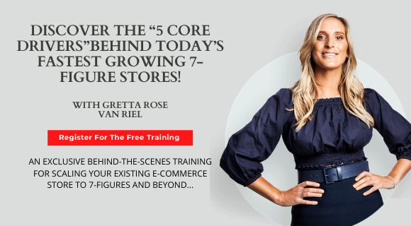 """DISCOVER THE """"5 CORE DRIVERS"""" BEHIND TODAY'S FASTEST GROWING 7-FIGURE STORES!"""