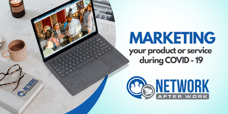 The Proper Way to Market your Business During Covid-19