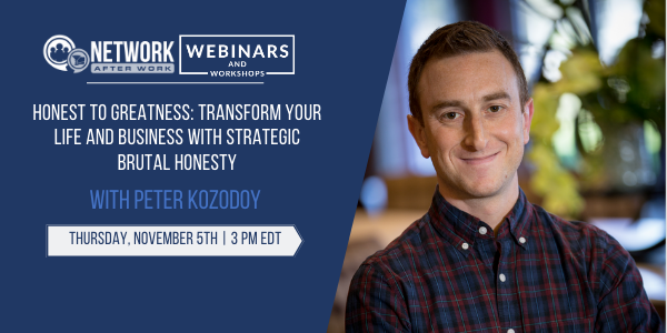 Exclusive Webinar: Honest to Greatness: Transform Your Life and Business with Strategic Brutal Honesty