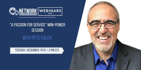 "Exclusive Webinar: ""A Passion for Service"" Mini-Power Session"