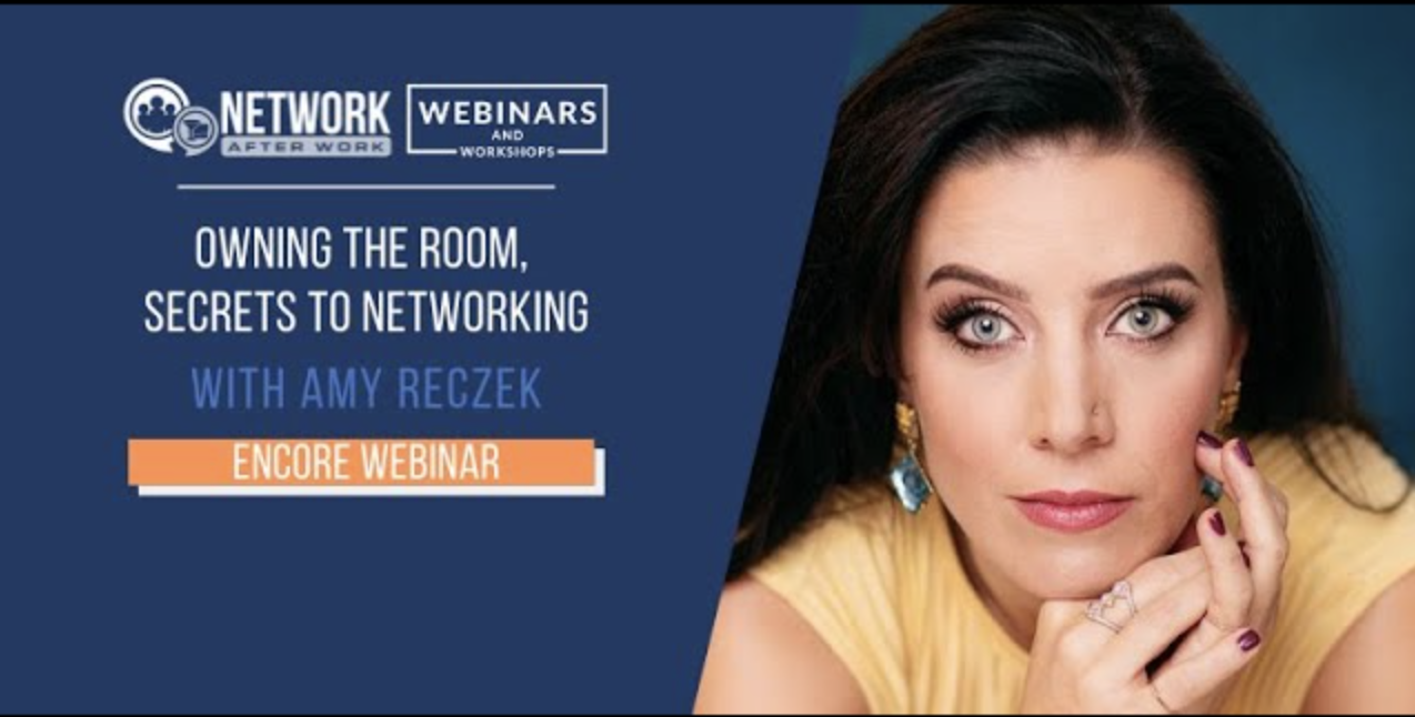Own the Room, Secrets to Networking