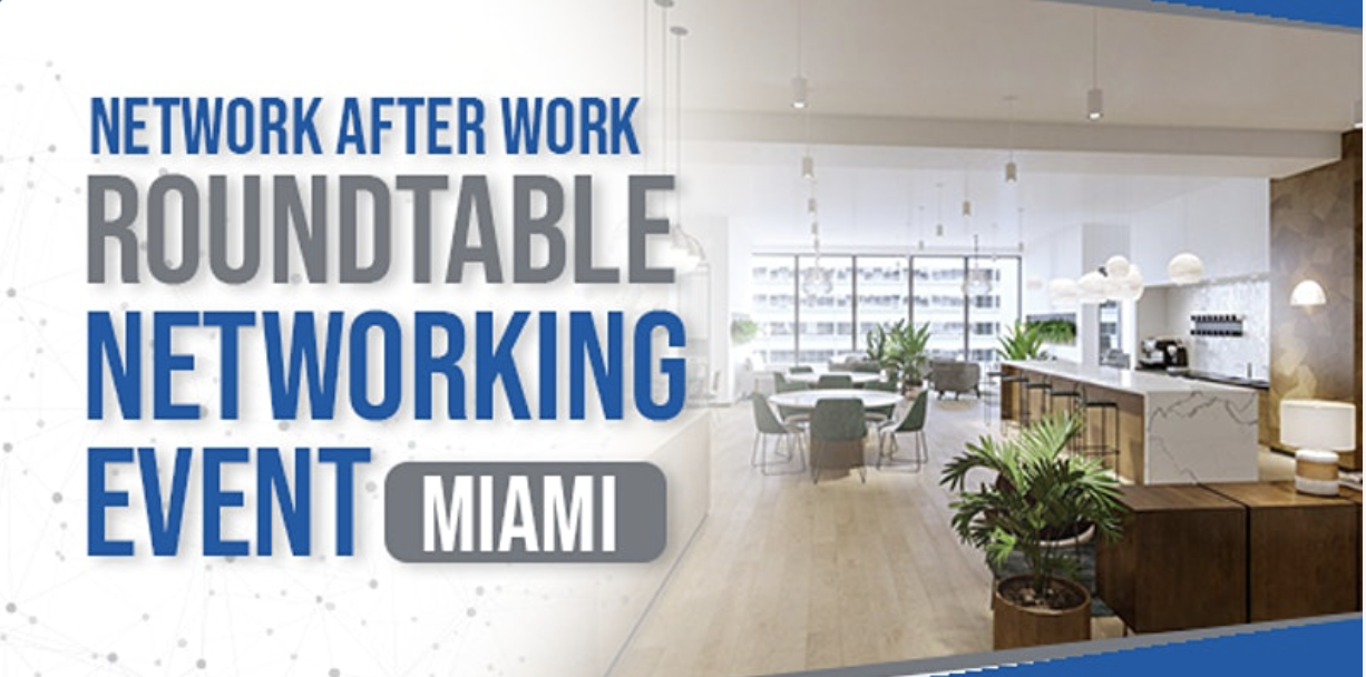 Roundtable Networking Miami by Network After Work